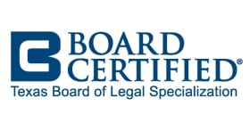 Board Certified Texas Board of Legal Specialization
